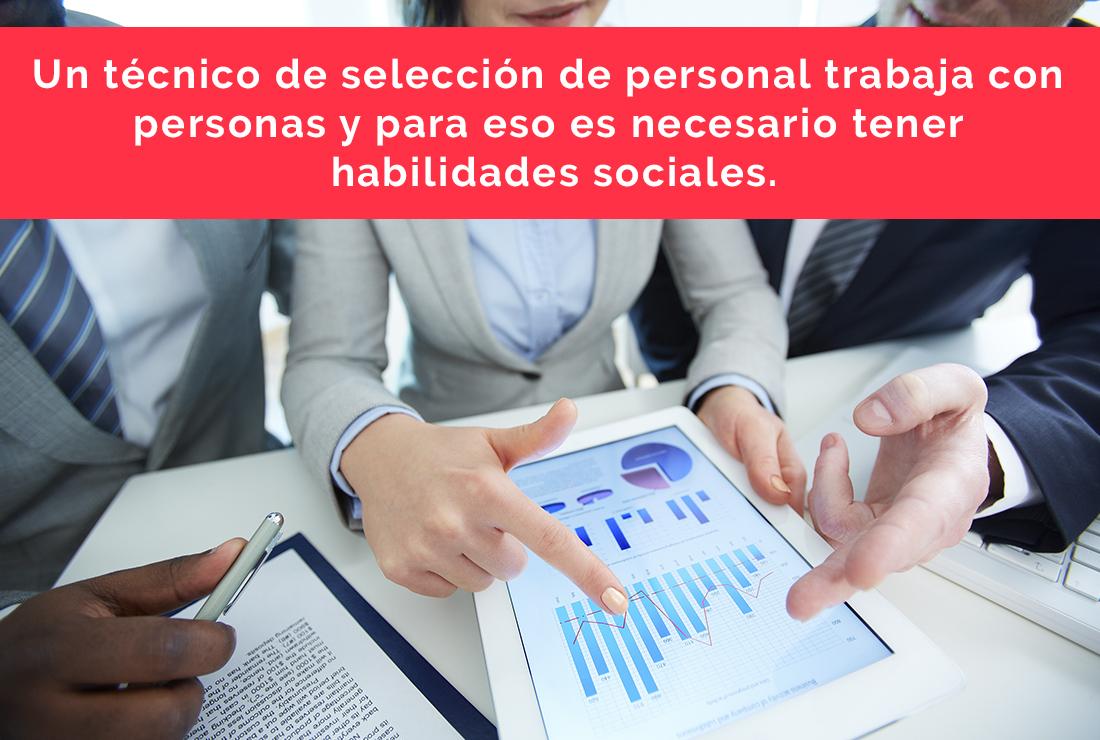 Técnico de Selección de Personal, algo más que elegir empleados.